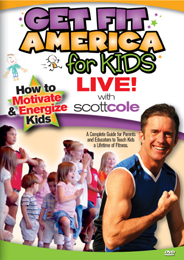 Get Fit America for Kids Live! with Scott Cole