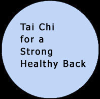 Tai Chi for a Strong Healthy Back. Click to view ...