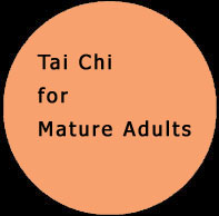 Tia Chi for Mature Adults. Click to view ...